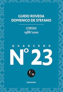I corsivi di Guido Roveda e Domenico De Stefano 1988-2000
