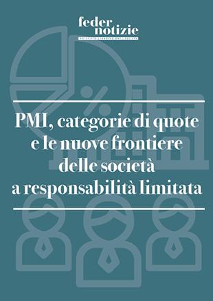 PMI Categorie quote e nuove frontiere delle società a responsabilità limitata - EBOOK Federnotizie