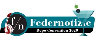 Dopo Convention 2020 Federnotizie